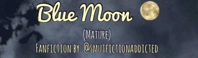 Blue Moon (Jimin BTS X Reader X Kai EXO)