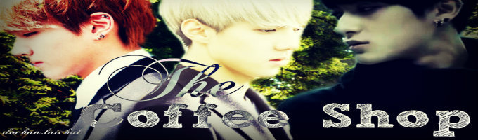 The Coffee Shop (EXO Fan Fiction)