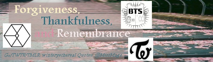 Forgiveness, Thankfulness and Remembrance