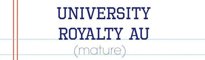 University Royalty AU (EXO) VOTE NEXT CHAPTER